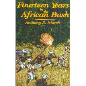 Account of a Kenyan Game Warden (9781571571014): Anthony Marsh: Books
