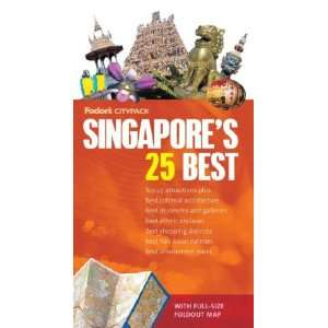 Fodors Citypack Singapores 25 Best, 2nd Edition