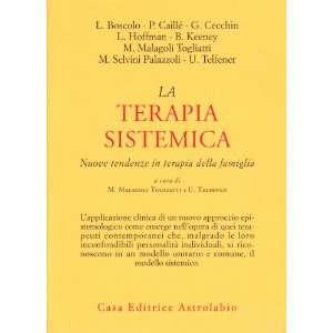 La terapia sistemica. Nuove tendenze in terapia della