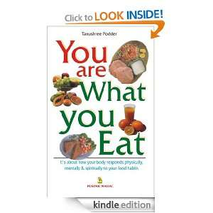 You are What You Eat Tanushree Podder  Kindle Store