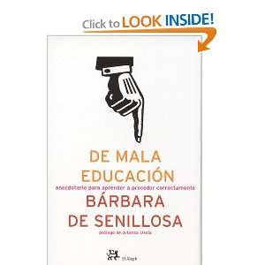 de Mala Educacion (Spanish Edition) (9788476697214) Books