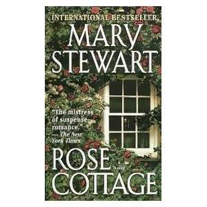 Rose Cottage (9780449000618) Mary Stewart Books