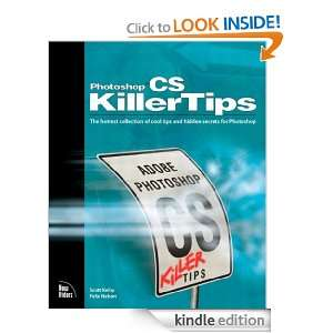 Photoshop CS Killer Tips Scott Kelby, Felix Nelson