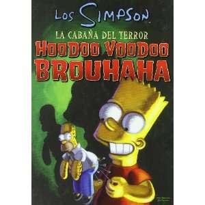 la Cabana del Terror Hoodoo Voodoo Brouhaha (9788466637299) Books