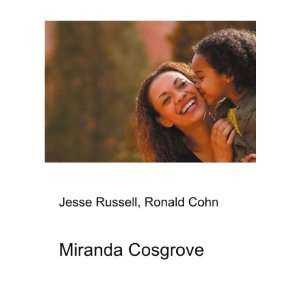 Miranda Cosgrove: Ronald Cohn Jesse Russell: Books