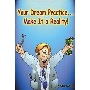 Dream PracticeMake it a Reality (9780741407757) Olivia Wann Books