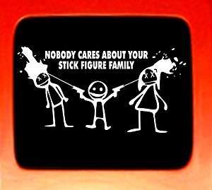 CK YOUR STICK FIGURE FAMILY vinyl car decal Nobody Cares funny