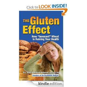 The Gluten Effect How Innocent Wheat Is Ruining Your Health Dr