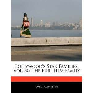 Vol. 30: The Puri Film Family (9781171145370): Dana Rasmussen: Books