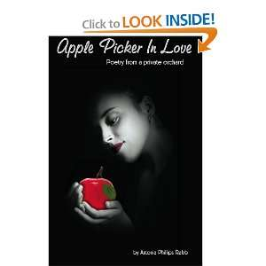 from a Private Orchard (9780578017600): Antonia Phillips Rabb: Books