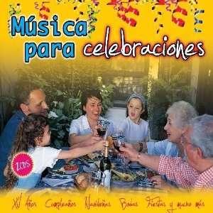 Musica Para Celebraciones Musica Para Celebraciones Music