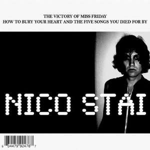 Victory of Miss Friday How to Bury Your Heart & Th: Nico Stai: Music
