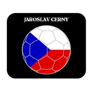 Jaroslav Cerny (Czech Republic) Soccer Mousepad