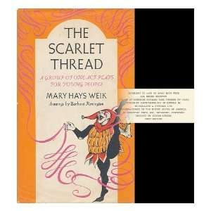 Scarlet Thread (9780689204630) Mary H. Weik, Barbara Remington Books