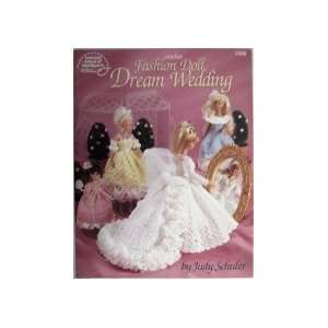 Dream Wedding (Crochet Fashion Doll): Judy Schuler: Books