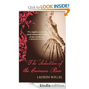 The Seduction of the Crimson Rose: Lauren Willig:  Kindle