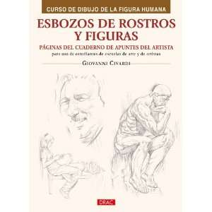 Esbozos de rostros y figuras / Sketches of Faces and