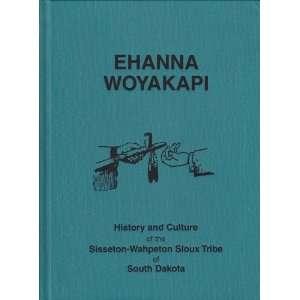 Sioux Tribe of South Dakota Sisseton Wahpeton Sioux Tribe Books