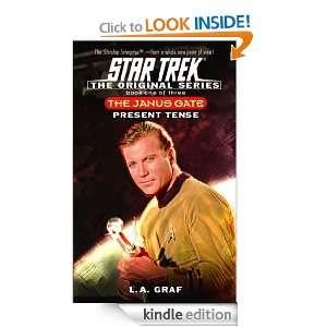 The Present Tense 1 (Star Trek Janus Gate) L.A. Graf