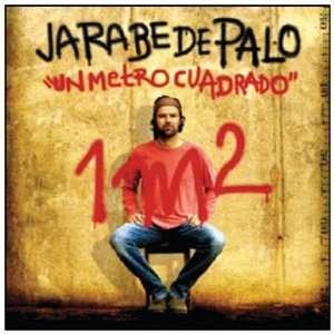 Un Metro Cuadrado: Jarabe De Palo: Music