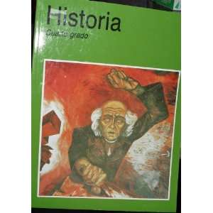 Historia Cuarto Grado (9789682953538) Various Books