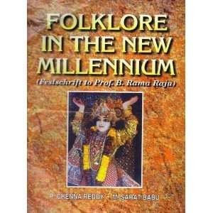 Folklore in the New Millennium (9788189131012) M. Sarat Babu Books