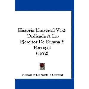 Historia Universal V1 2 Dedicada A Los Ejercitos De