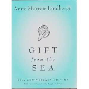 Sea, and Introduction: Anne Morrow Lindbergh, Reeve Lindbergh: Books