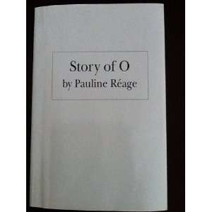 Story of O (9780802101594) Pauline Réage, Guido Crepax Books