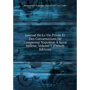 French Edition): Emmanuel Auguste Dieudonné Las Cases: Books