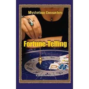 Fortune Telling (Mysterious Encounters) (9780737740851