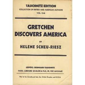 Gretchen Discovers America: A Story of Pre war Types in