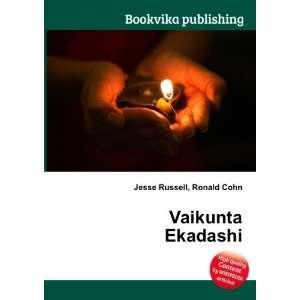 Vaikunta Ekadashi: Ronald Cohn Jesse Russell: Books