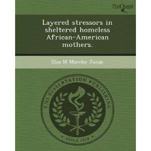 African American mothers. (9781244007888) Elza M Marelic Jonas Books