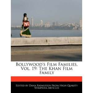 Vol. 19: The Khan Film Family (9781171068273): Dana Rasmussen: Books
