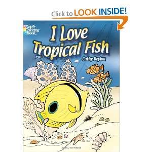 I Love Tropical Fish (Dover Coloring Books) [Paperback