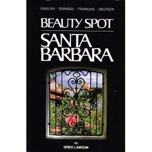 Santa Barbara (9780960670413) Greg Lawson Books