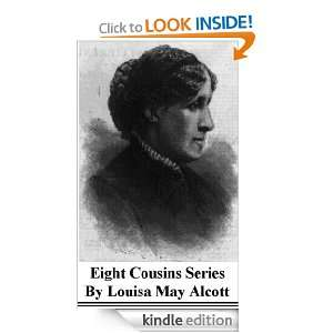 The Eight Cousins Series Louisa May Alcott  Kindle Store