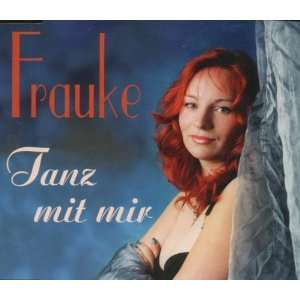 Tanz mit mir [Single CD] Frauke Music