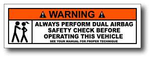 Dual Airbag Funny JDM Warning Sticker Decal RSX NSX MDX