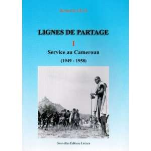 Service du Cameroun (French Edition) (9782723320276): Gelis B: Books