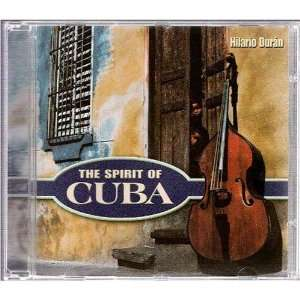The Spirit of Cuba: Hilario Duran: Music
