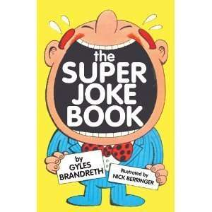 The super joke book Gyles Daubeney Brandreth  Books