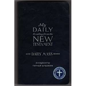 My Daily Reading from the New Testament: Arrangement By