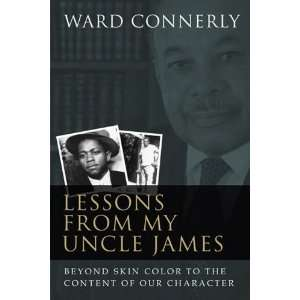 Lessons from My Uncle James: Beyond Skin Color to the