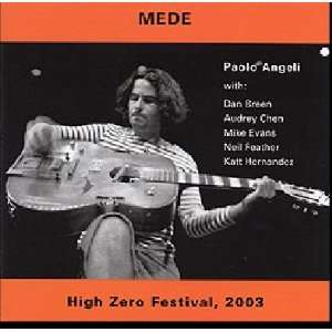 Mede   High Zero Festival 2003 Music