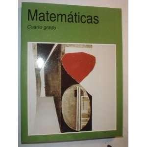 Matematicas Cuarto grado (9789680116461) Various Books