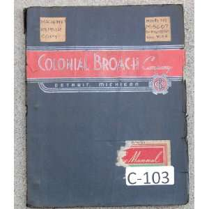 Colonial Broach Model RD Service & Operation Manual