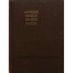 The House of the Seven Gables (Macmillans Pocket American
