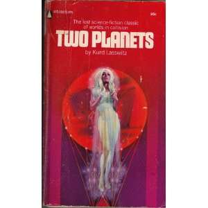 Two Planets: Kurd Lasswitz: Books